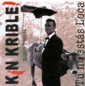 """Portada del album """"Tu no estás Loca"""" de Kin Krible"""