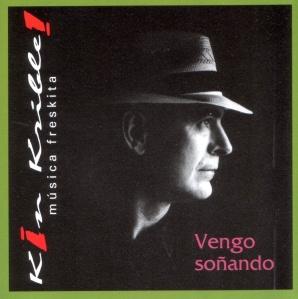"""Portada del album """"Vengo soñando"""" de Kin Krible"""